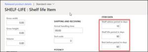Shelf life parameters entered against an item